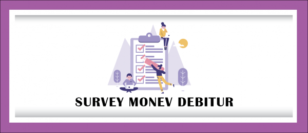 Survey Monev Debitur